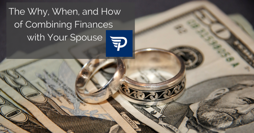 The Why, When, and How of Combining Finances With Your Spouse