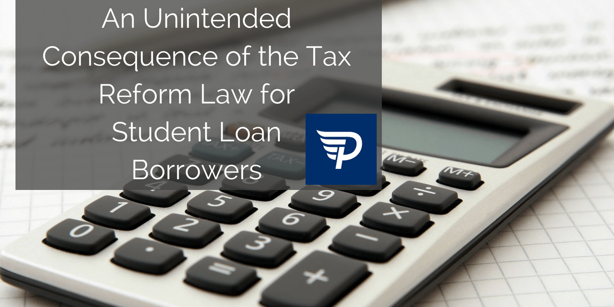 The Unintended Consequence of the Tax Reform Law for Student Loan Borrowers